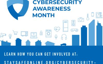 October is National Cybersecurity Awareness Month